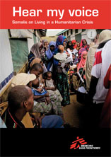 MSF Report: Hear My Voice -  Somalis on living in a humanitarian crisis