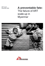 A preventable fate: The failure   of ART scale-up in Myanmar