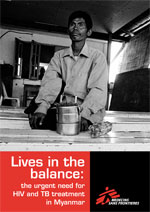 MSF Report - Myanmar: Lives in the Balance