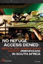 No refuge, access denied: Medical and humanitarian needs of   Zimbabweans in South Africa