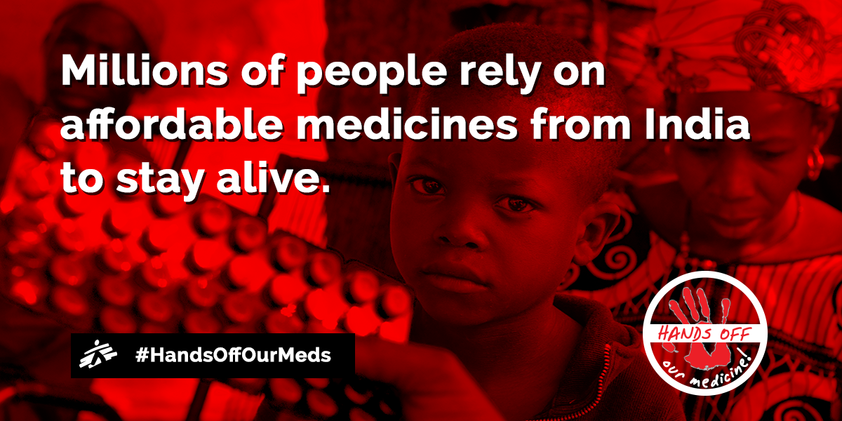 MSF Launches Global Campaign Urging India To Protect Access Affordable Medicines